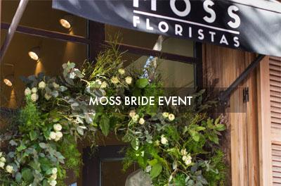 Moss Bride Event